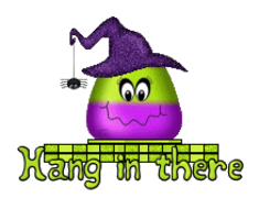 Hang in there - CandyCornWitch