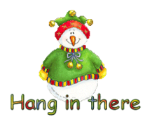 Hang in there - ChristmasJugler