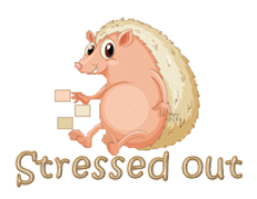 Stressed out - CutePorcupine