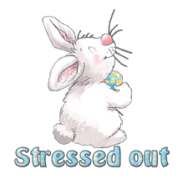 Stressed out - HippityHoppityBunny