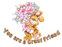 You are a Great Friend - BunnyWithFlowers