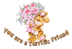 You are a Terrific Friend - BunnyWithFlowers