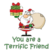 You are a Terrific Friend - SantaDeliveringGifts