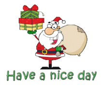 Have a nice day - SantaDeliveringGifts
