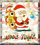 Santa with friendsTaGood Night