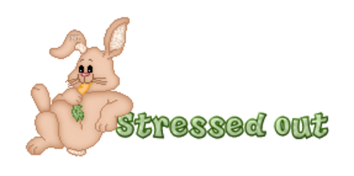 Stressed out - BunnyWithCarrot
