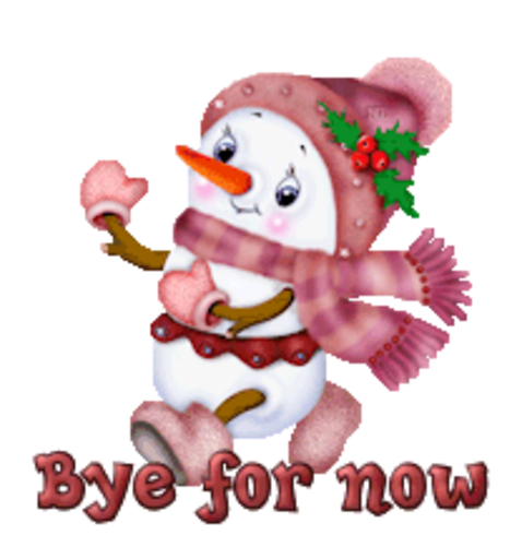 Bye for now - CuteSnowman