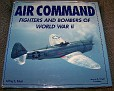 Air Command Fighters and Bombers of World War II