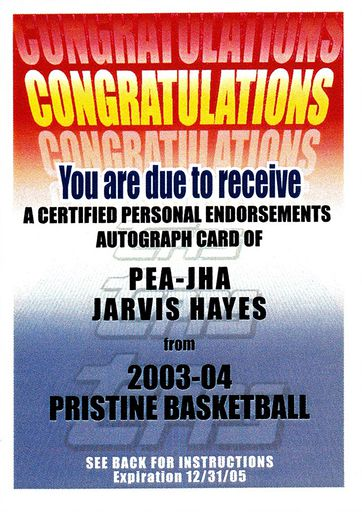 2003-04 Topps Pristene Expired Redemption Personal Endorsements Jarvis Hayes (1)